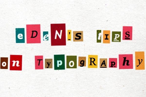 edens-tips-on-typography